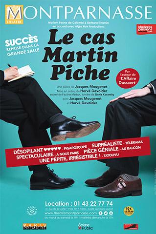 AFFICHE - LE CAS MARTIN PICHE - TH MONTPARNASSE