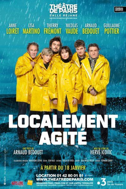 LOCALEMENT AGITE - AFFICHE - THEATRE DE PARIS