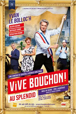 VIVE-BOUCHON - AFFICHE-THÉÂTRE DU SPLENDID - Du 30 août 2019 au 16 novembre 2019