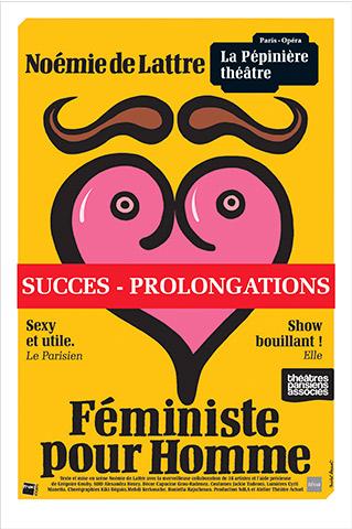 FEMINISTE-POUR-HOMME---AFFICHE---PEPINIERE---PROLONGATION-POUR-SITE-DRAMA