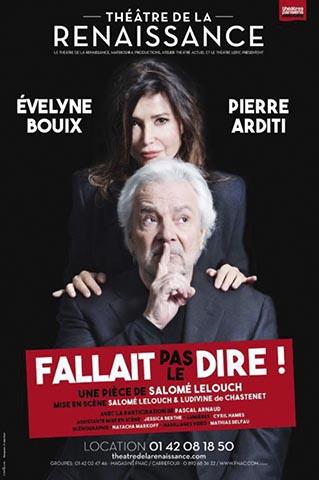 Fallait-pas-le-dire-affiche- Théâtre de la Rennaissance- première le 11 décembre 2020