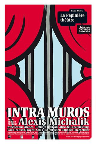 INTRAMUROS - AFFICHE - LA PEPINIERE THEATRE 14 SEPT 2017
